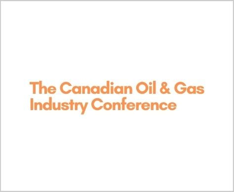 The Canadian Oil & Gas Industry Conference